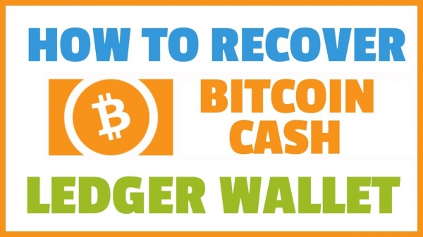 Recover Your Bitcoin Cash - Ledger Hardware Wallet Tutorial.
